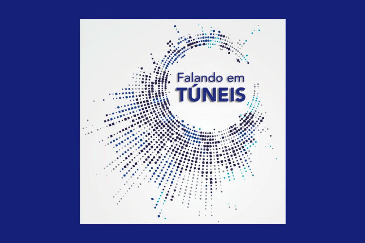 Episódio #3 – Ouça o terceiro episódio do Falando em Túneis