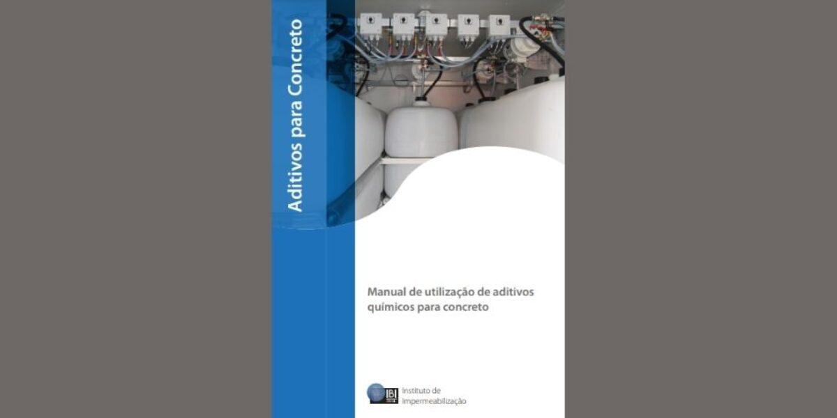 CBT apoia o lançamento da 2ª edição do Manual de Aditivos para Concreto, do IBI